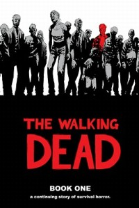 The-Walking-Dead-Book-1-Kirkman-Robert