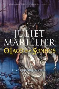 O lago dos sonhos de Juliet Marillier